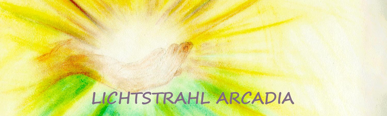 LICHTSTRAHL ARCADIA | Beratungen und Kurse | Margrith Fuchs | 6017 Ruswil